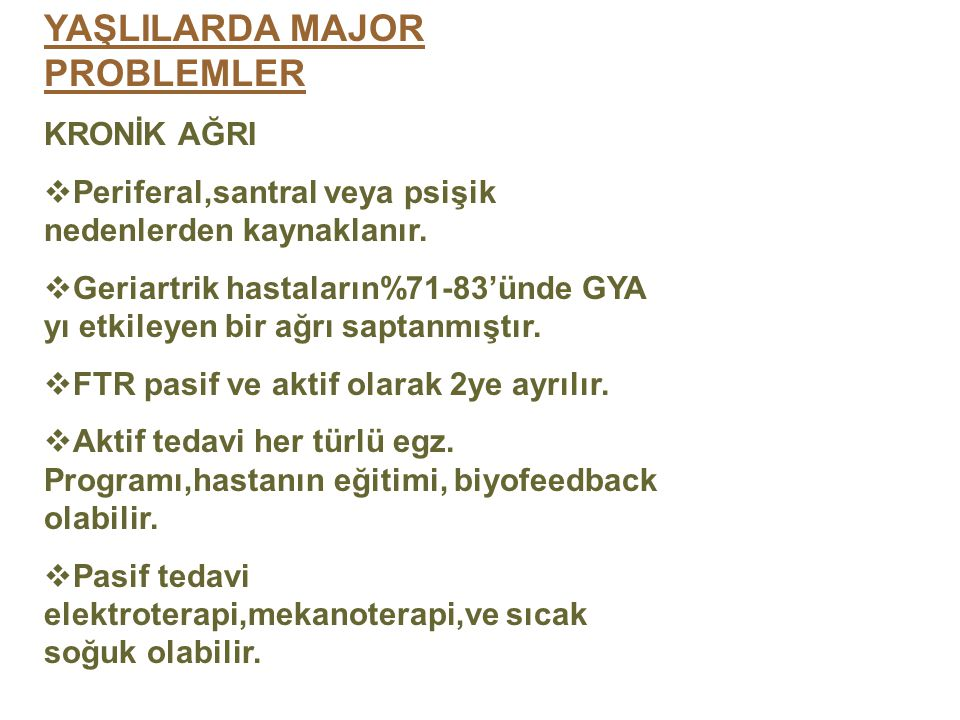YAŞLILARDA MAJOR PROBLEMLER