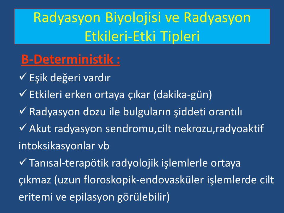 Radyasyon Biyolojisi ve Radyasyon Etkileri-Etki Tipleri