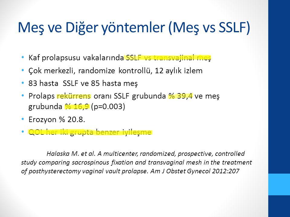 Meş ve Diğer yöntemler (Meş vs SSLF)