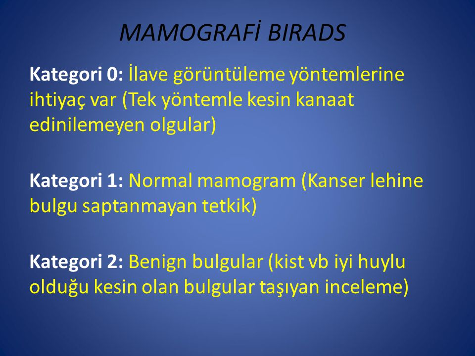 MAMOGRAFİ BIRADS