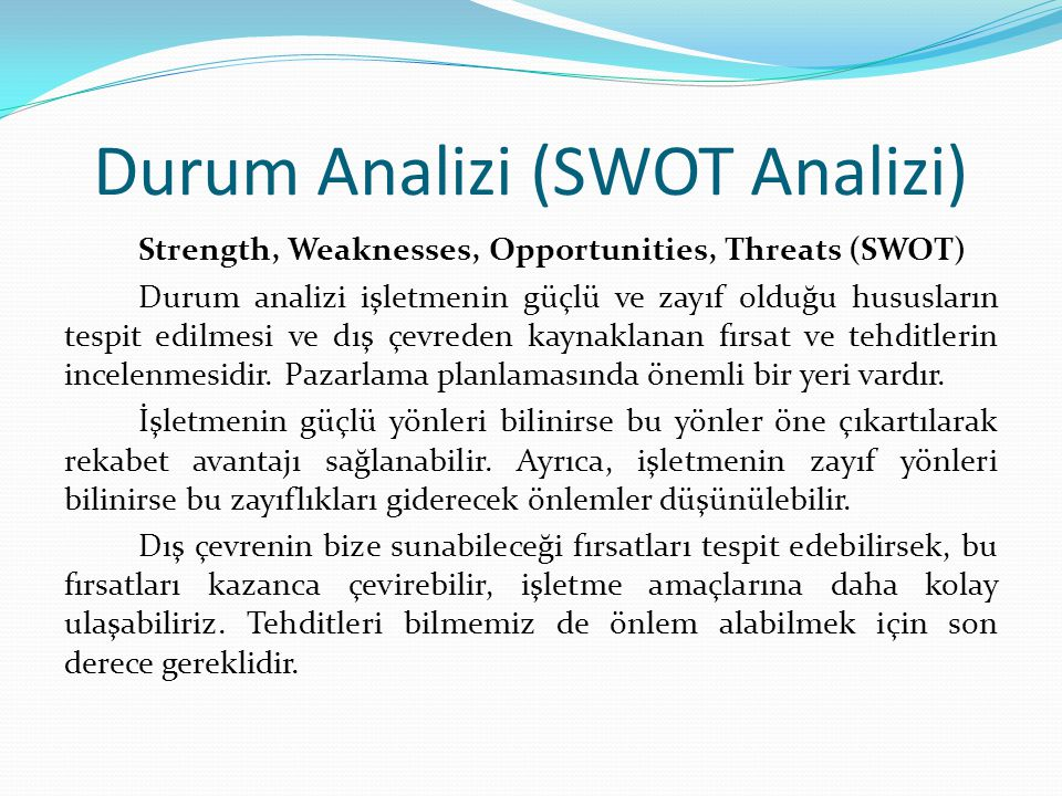 Durum Analizi (SWOT Analizi)