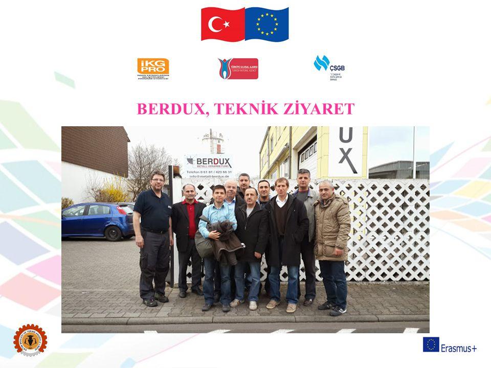 BERDUX, TEKNİK ZİYARET