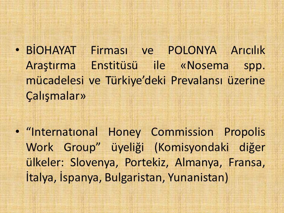 BİOHAYAT Firması ve POLONYA Arıcılık Araştırma Enstitüsü ile «Nosema spp. mücadelesi ve Türkiye'deki Prevalansı üzerine Çalışmalar»