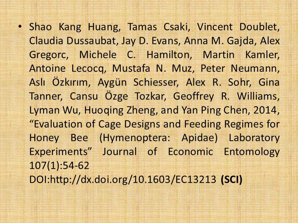 Shao Kang Huang, Tamas Csaki, Vincent Doublet, Claudia Dussaubat, Jay D.