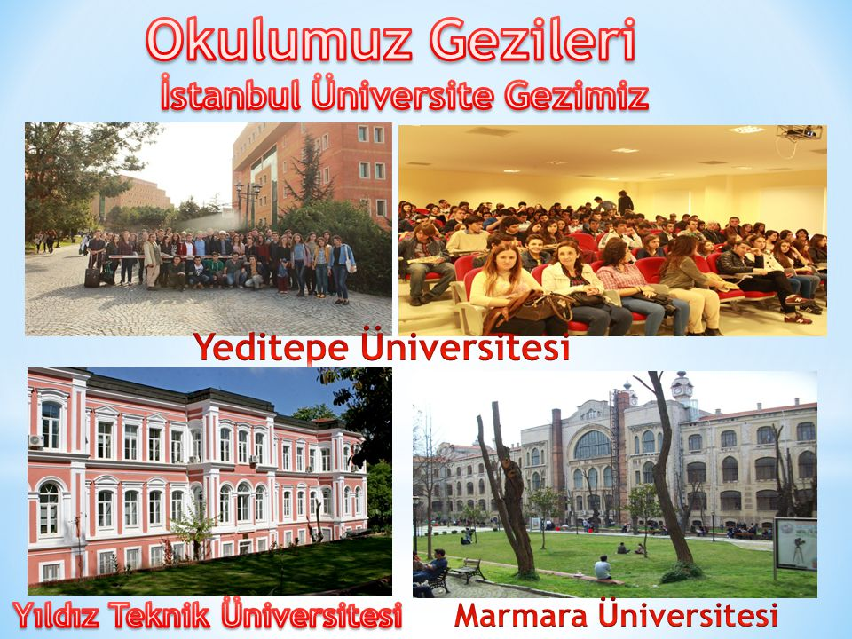 Okulumuz Gezileri İstanbul Üniversite Gezimiz Yeditepe Üniversitesi