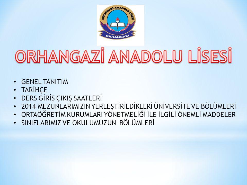 ORHANGAZİ ANADOLU LİSESİ