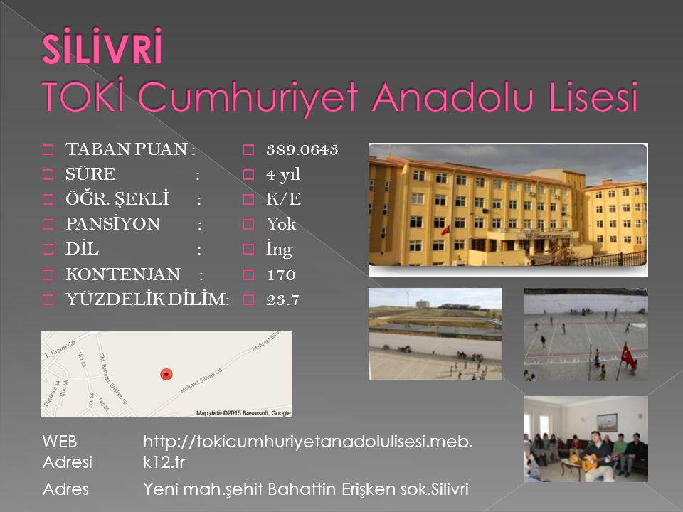SİLİVRİ TOKİ Cumhuriyet Anadolu Lisesi