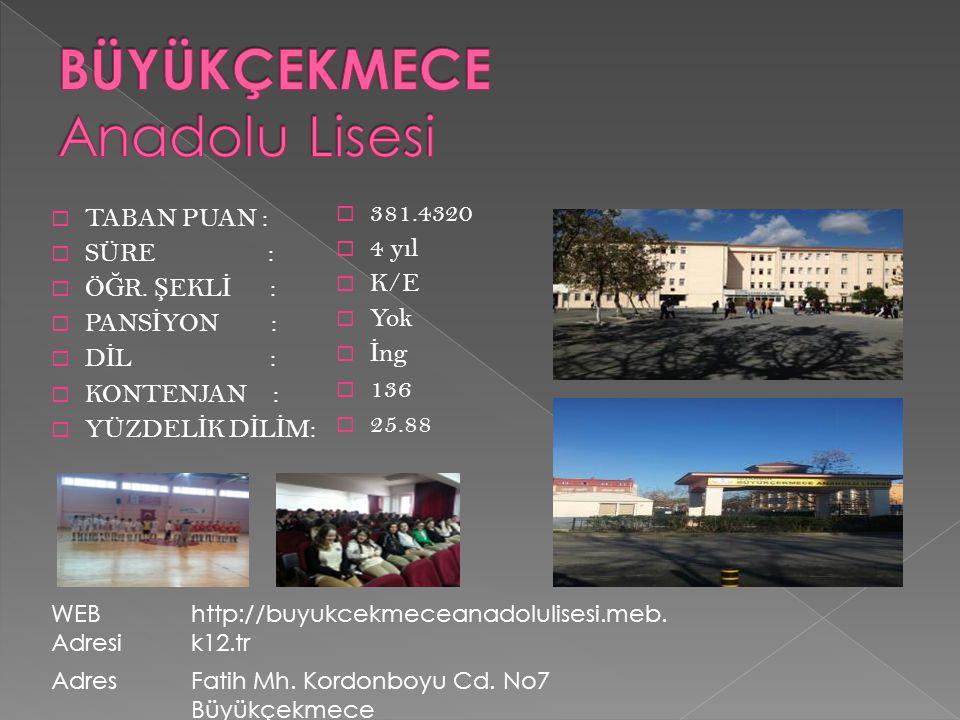 BÜYÜKÇEKMECE Anadolu Lisesi