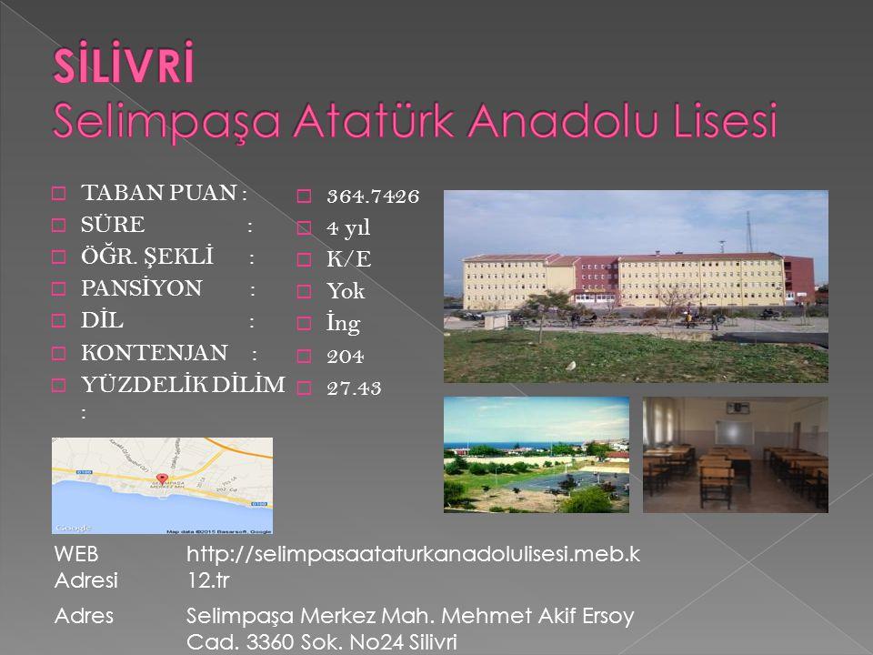 SİLİVRİ Selimpaşa Atatürk Anadolu Lisesi