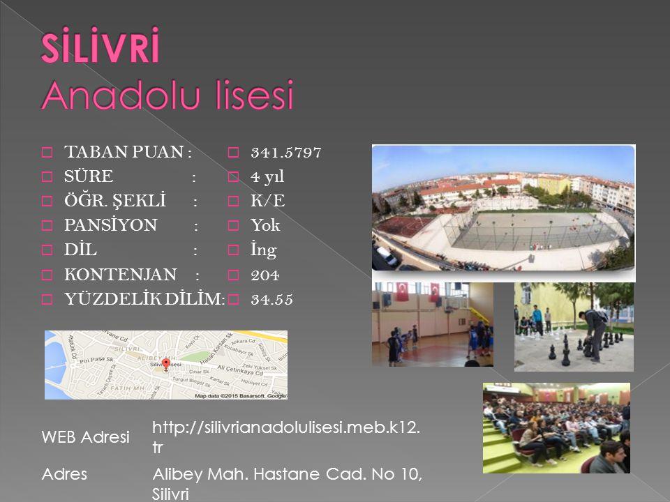 SİLİVRİ Anadolu lisesi