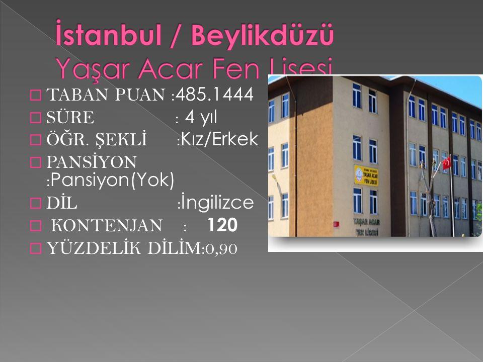 İstanbul / Beylikdüzü Yaşar Acar Fen Lisesi