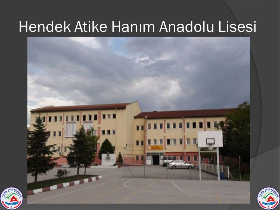 Hendek Atike Hanım Anadolu Lisesi