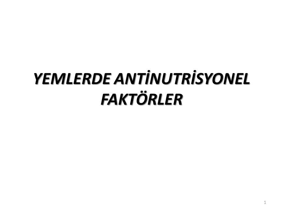 YEMLERDE ANTİNUTRİSYONEL FAKTÖRLER