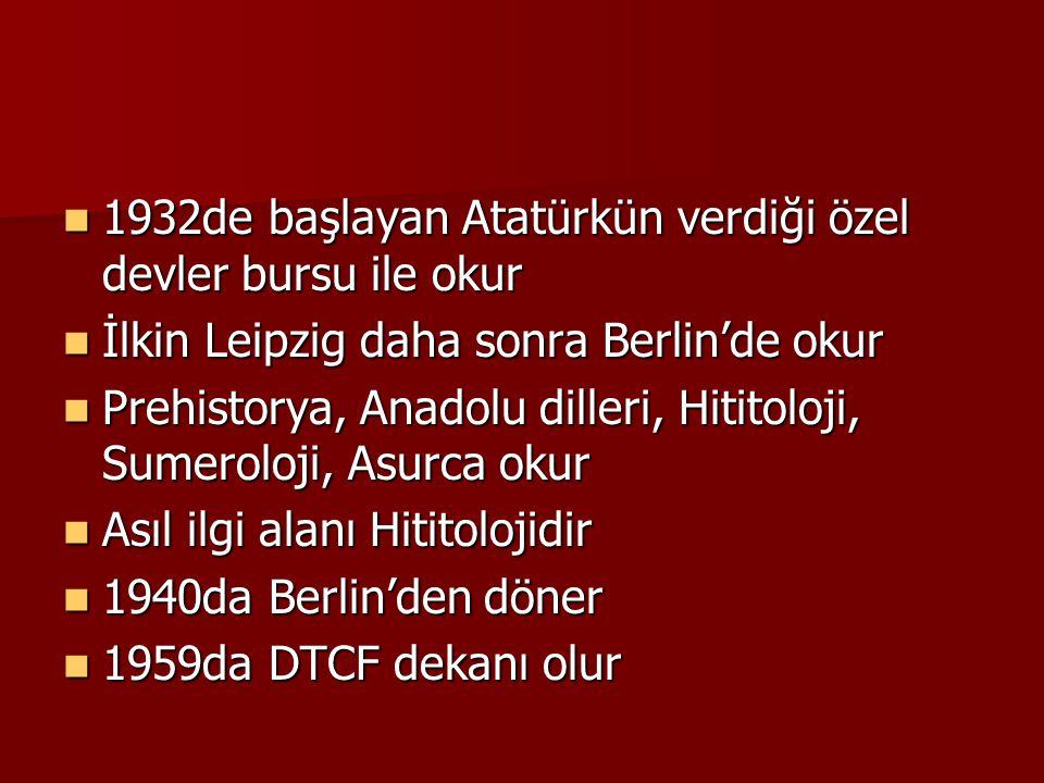 1932de başlayan Atatürkün verdiği özel devler bursu ile okur