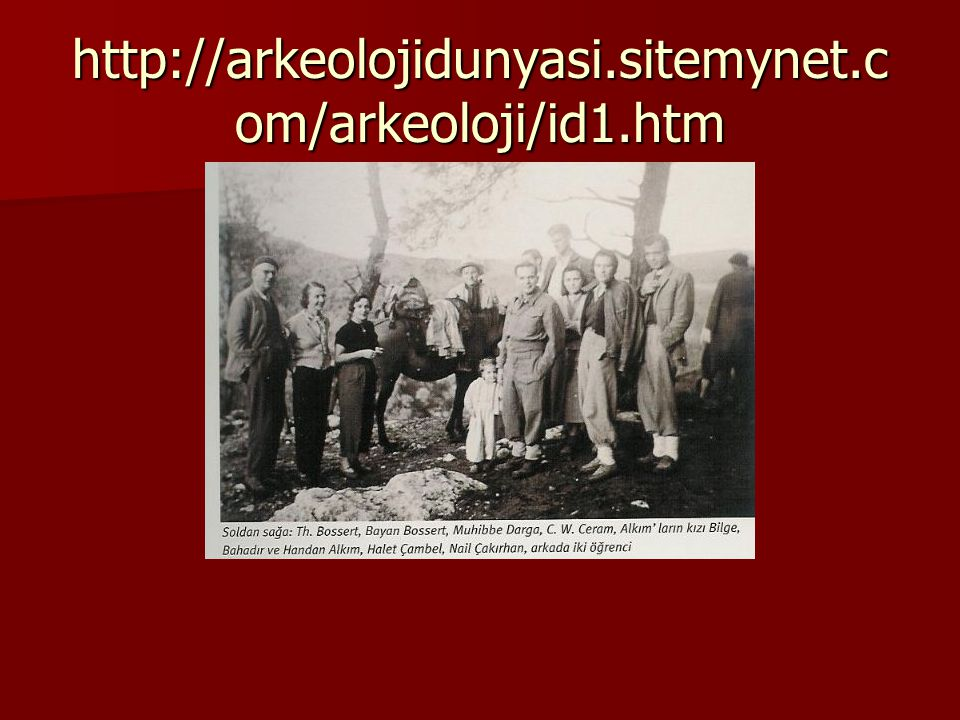 http://arkeolojidunyasi.sitemynet.com/arkeoloji/id1.htm