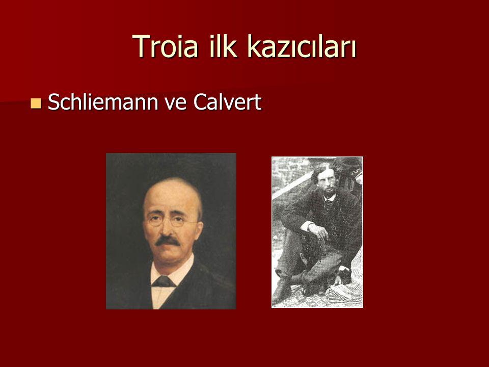 Troia ilk kazıcıları Schliemann ve Calvert