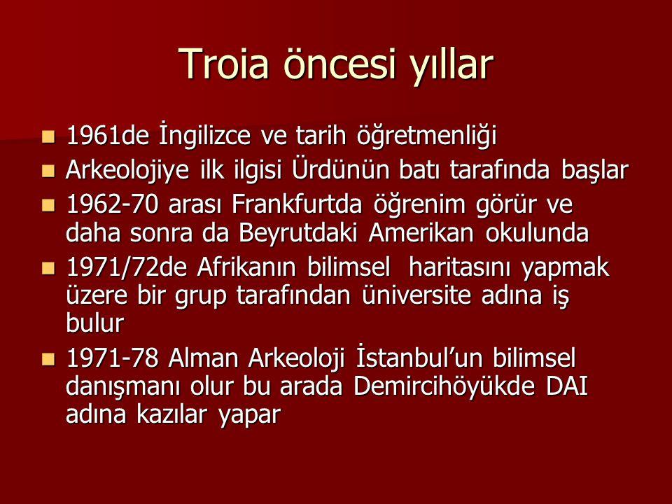Troia öncesi yıllar 1961de İngilizce ve tarih öğretmenliği