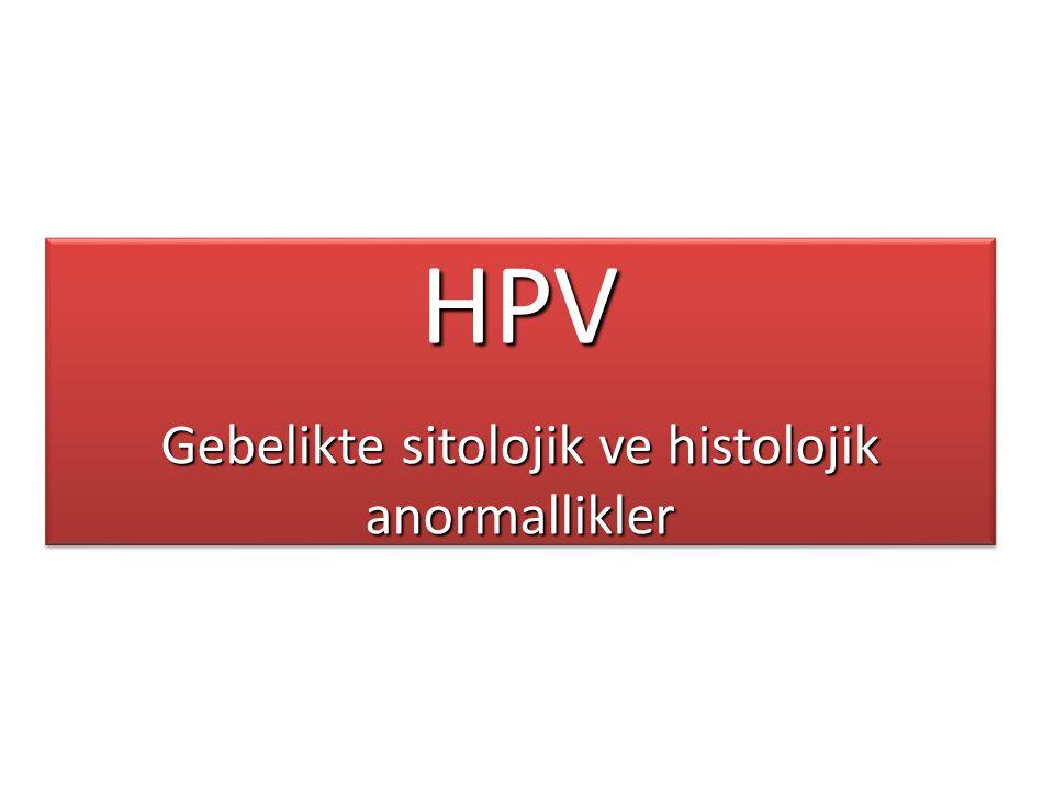 Gebelikte sitolojik ve histolojik anormallikler