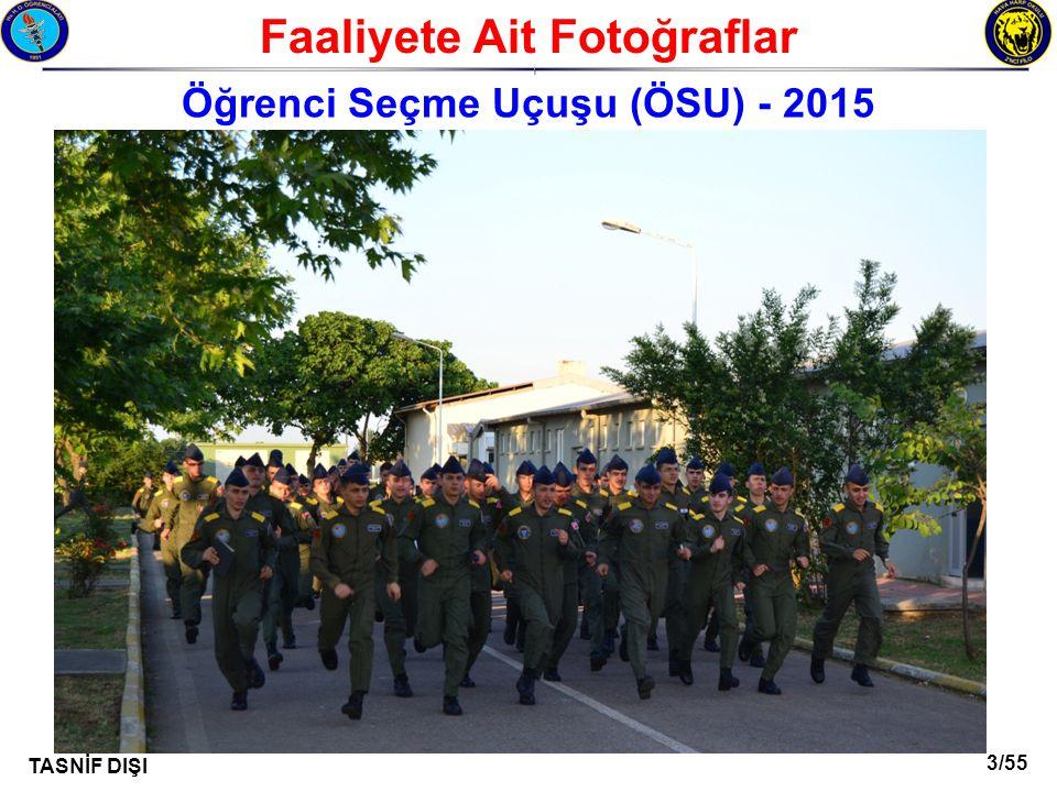 Faaliyete Ait Fotoğraflar Öğrenci Seçme Uçuşu (ÖSU) - 2015