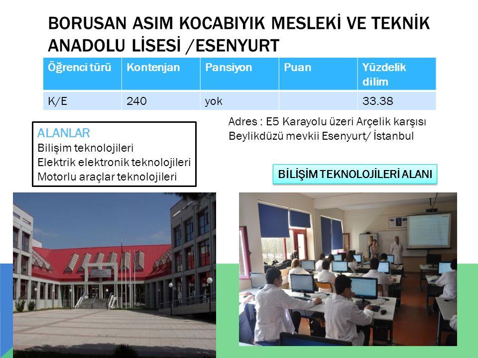 BORUSAN ASIM KOCABIYIK MESLEKİ VE TEKNİK ANADOLU LİSESİ /Esenyurt