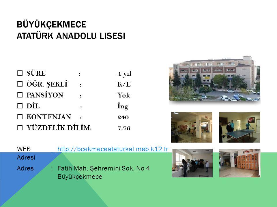 BÜYÜKÇEKMECE Atatürk Anadolu Lisesi