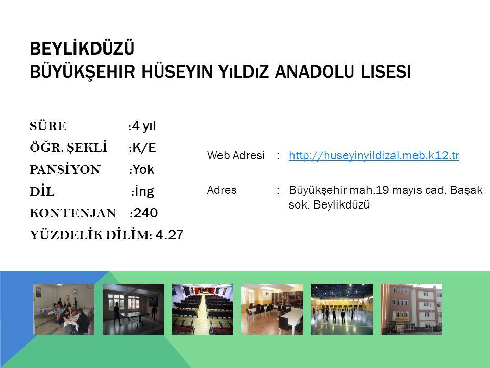 BEYLİKDÜZÜ Büyükşehir Hüseyin Yıldız Anadolu Lisesi
