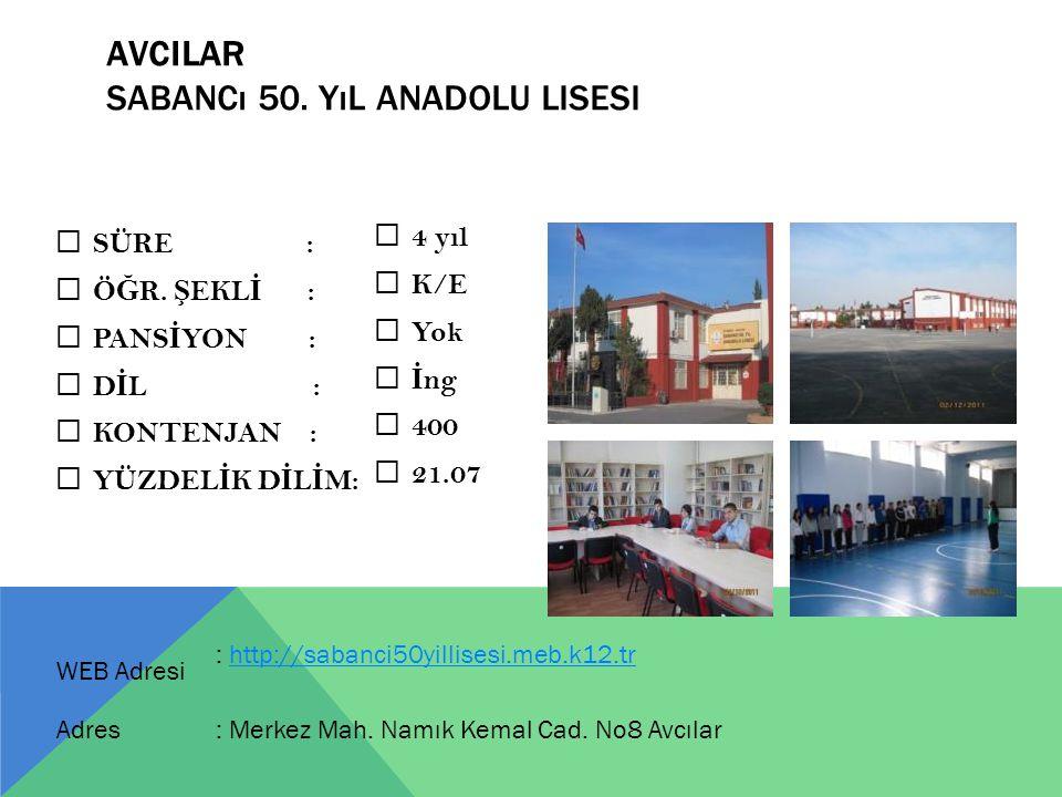 AVCILAR Sabancı 50. Yıl Anadolu Lisesi