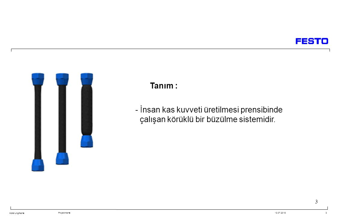 Tanım : - İnsan kas kuvveti üretilmesi prensibinde çalışan körüklü bir büzülme sistemidir.