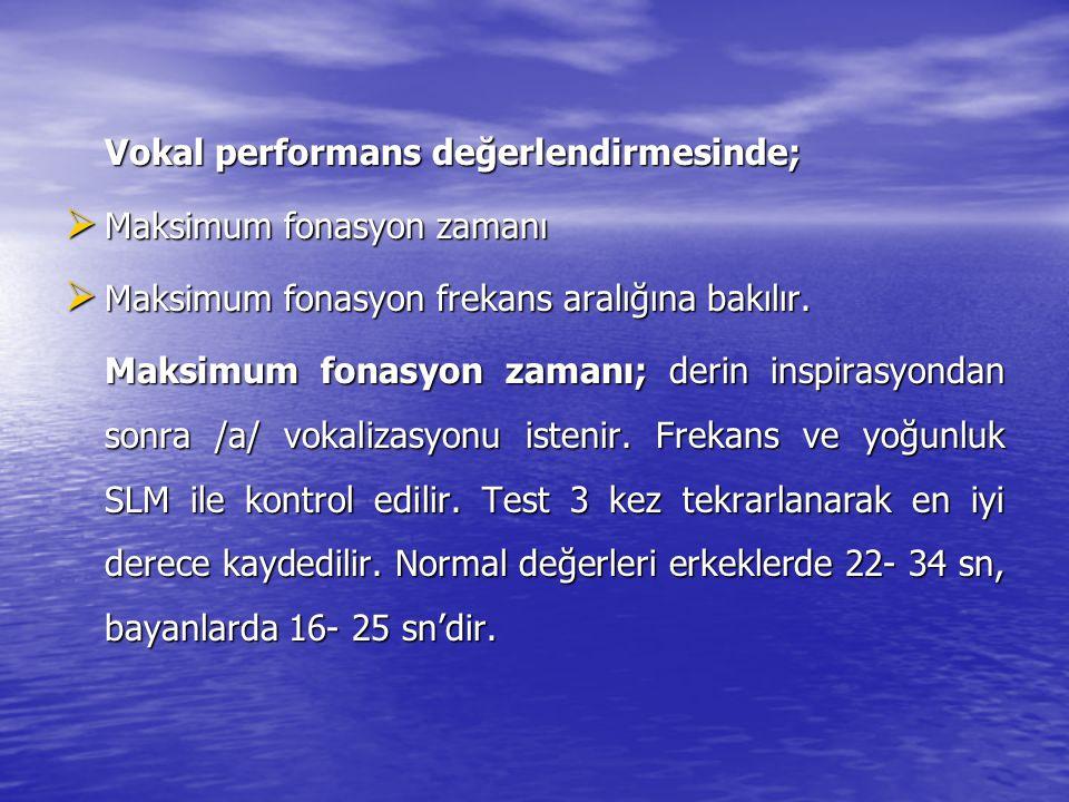 Vokal performans değerlendirmesinde;