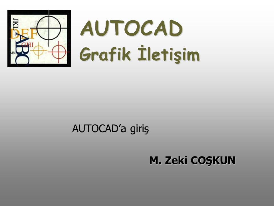 AUTOCAD Grafik İletişim