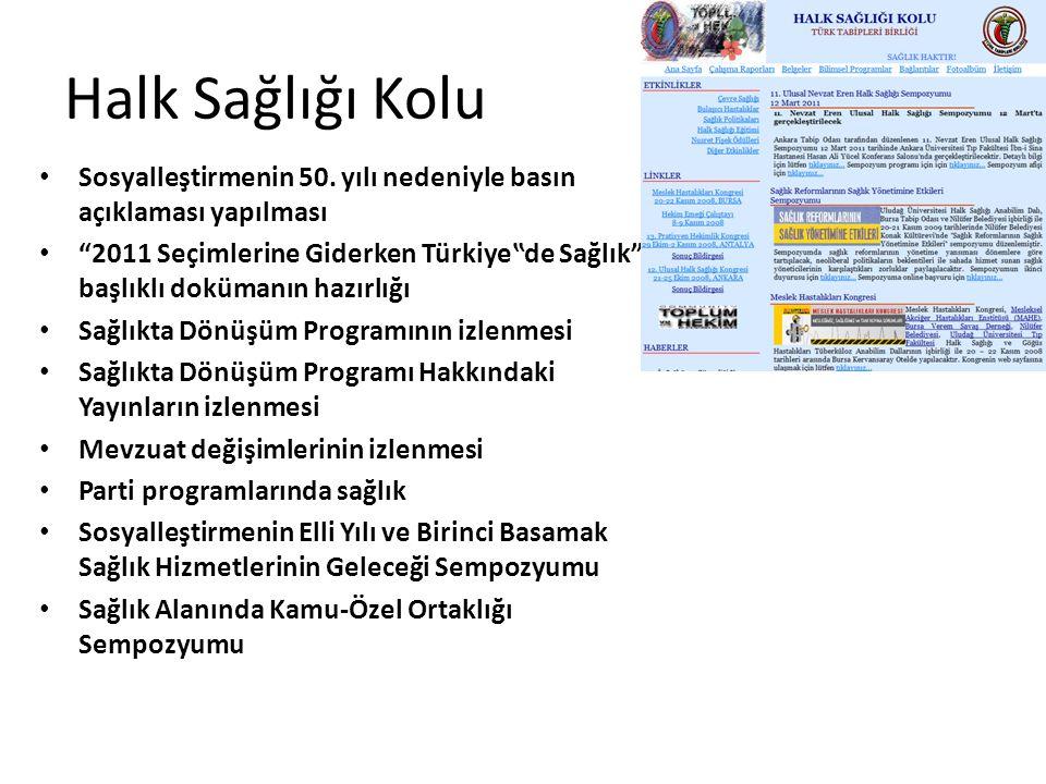 Halk Sağlığı Kolu Sosyalleştirmenin 50. yılı nedeniyle basın açıklaması yapılması.