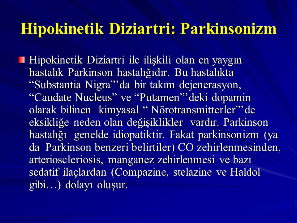 Hipokinetik Diziartri: Parkinsonizm