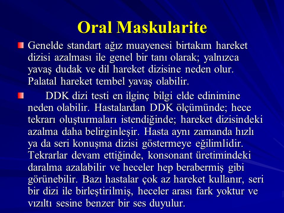 Oral Maskularite