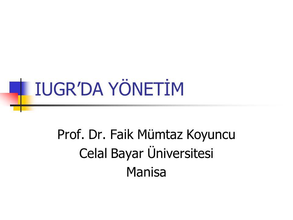 Prof. Dr. Faik Mümtaz Koyuncu Celal Bayar Üniversitesi Manisa