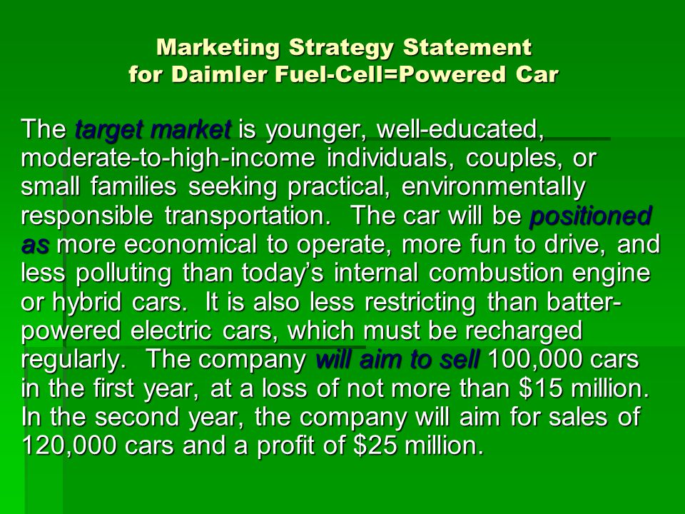 Marketing Strategy Statement for Daimler Fuel-Cell=Powered Car