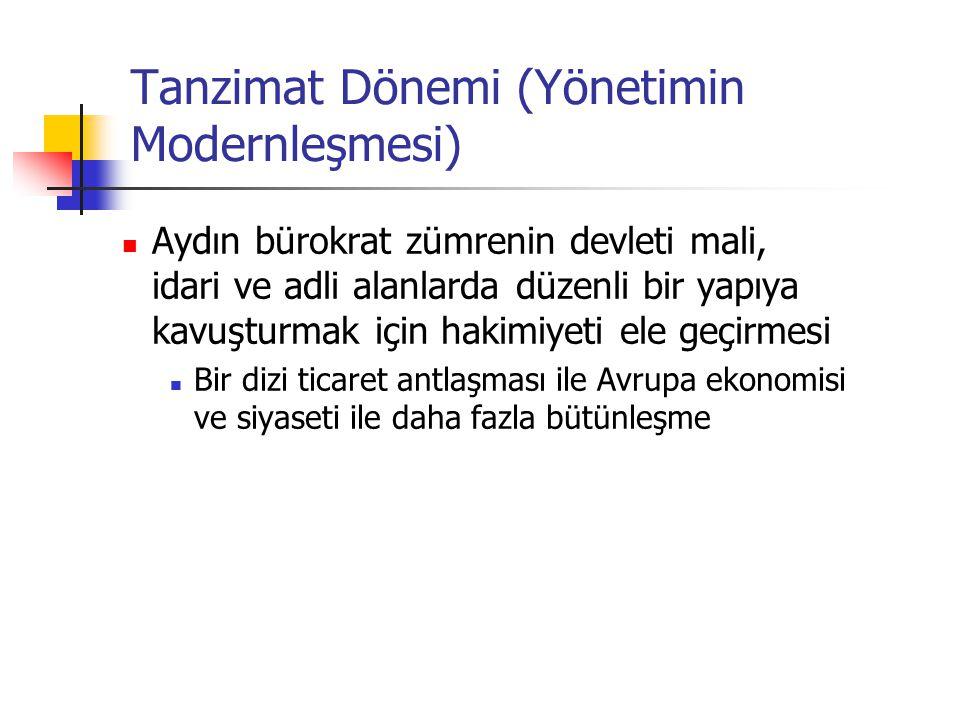 Tanzimat Dönemi (Yönetimin Modernleşmesi)