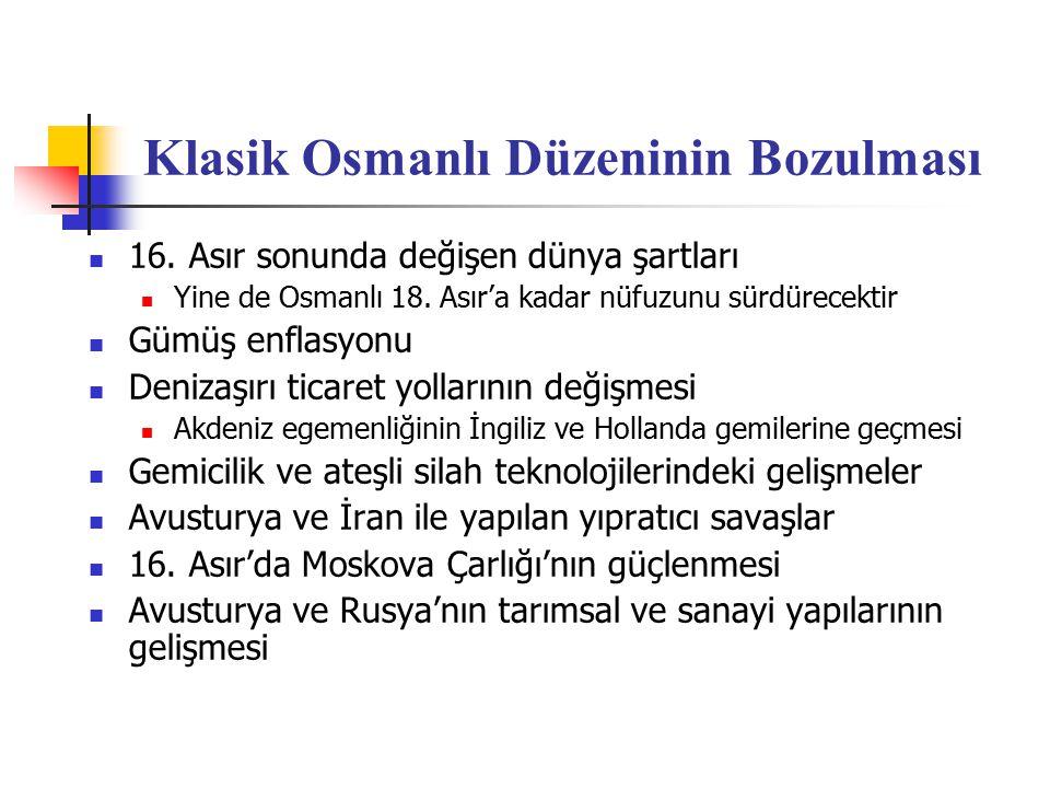 Klasik Osmanlı Düzeninin Bozulması