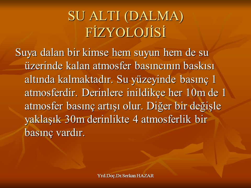 SU ALTI (DALMA) FİZYOLOJİSİ