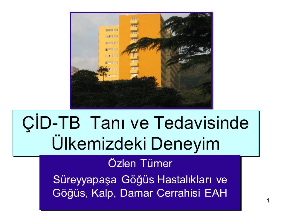 ÇİD-TB Tanı ve Tedavisinde Ülkemizdeki Deneyim