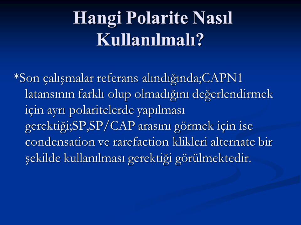 Hangi Polarite Nasıl Kullanılmalı