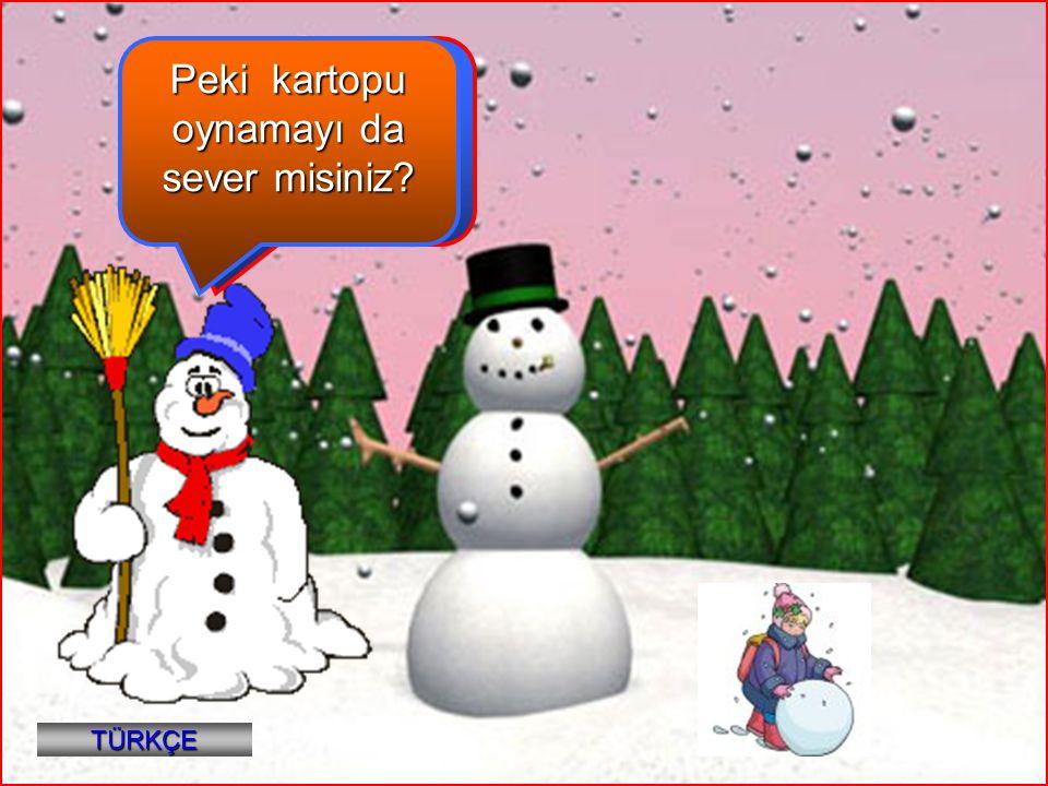 Peki kartopu oynamayı da sever misiniz Hey çocuklar, kış mevsimini