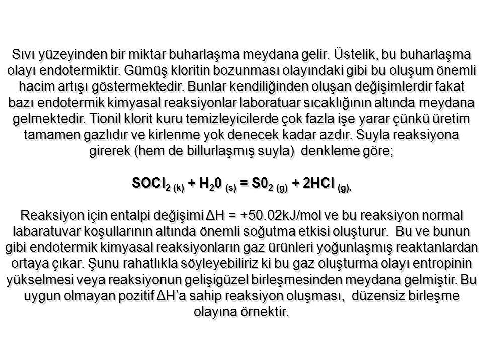 SOCl2 (k) + H20 (s) = S02 (g) + 2HCl (g).