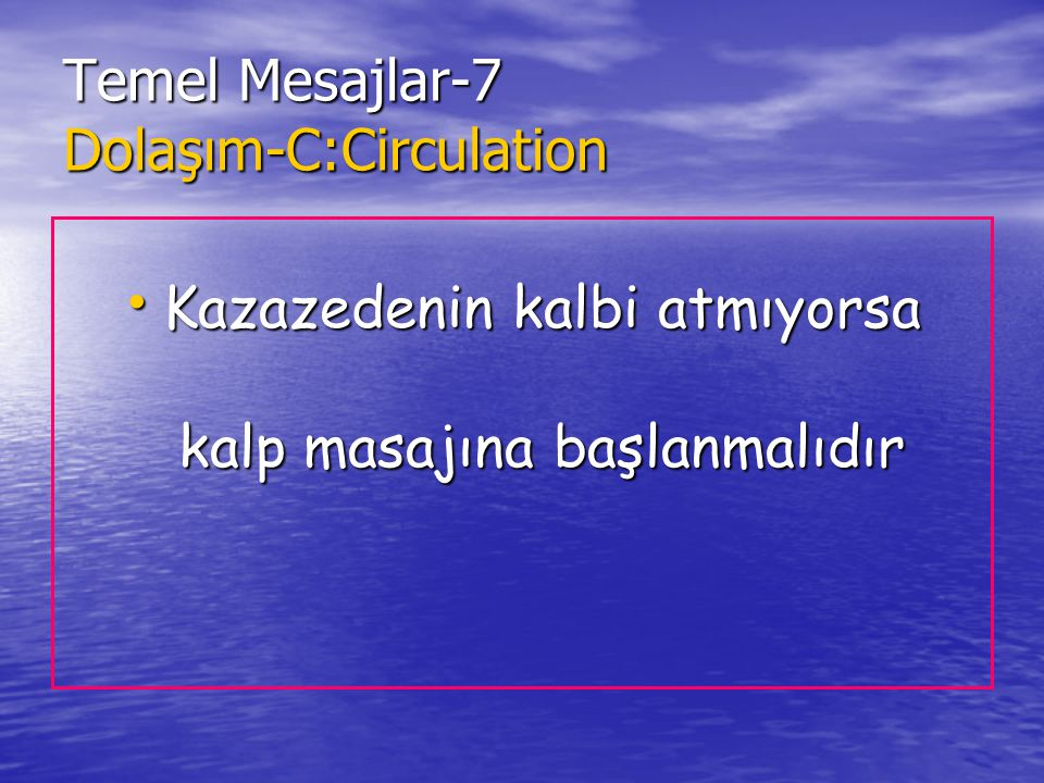 Temel Mesajlar-7 Dolaşım-C:Circulation