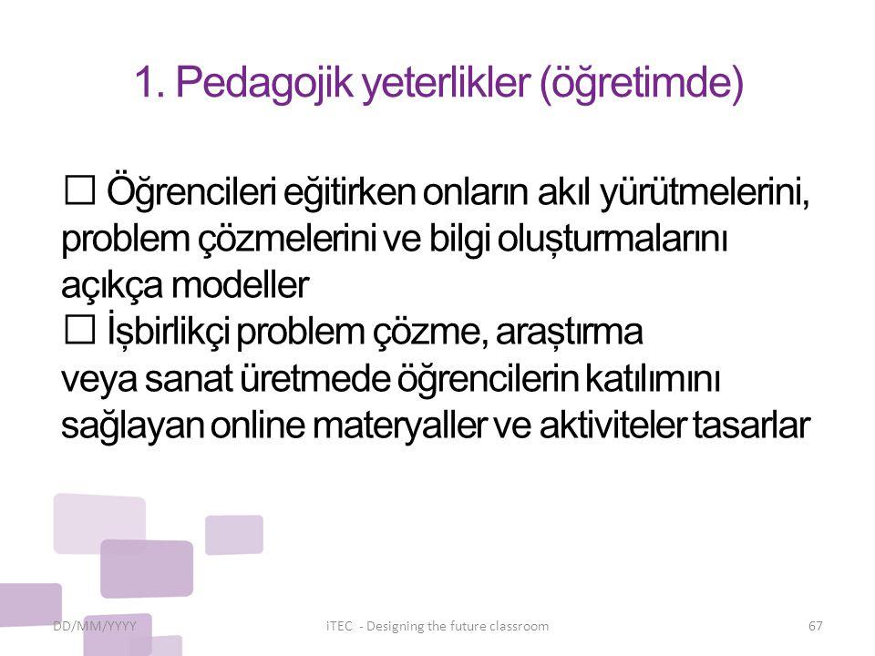 1. Pedagojik yeterlikler (öğretimde)