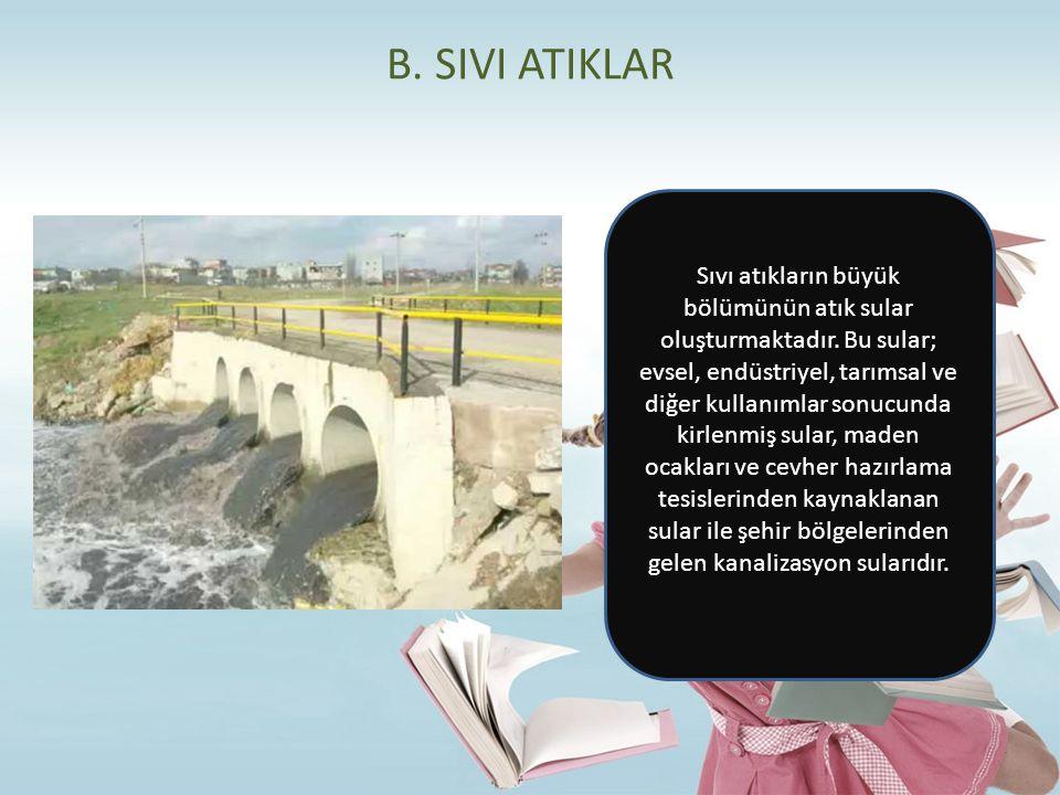 B. SIVI ATIKLAR