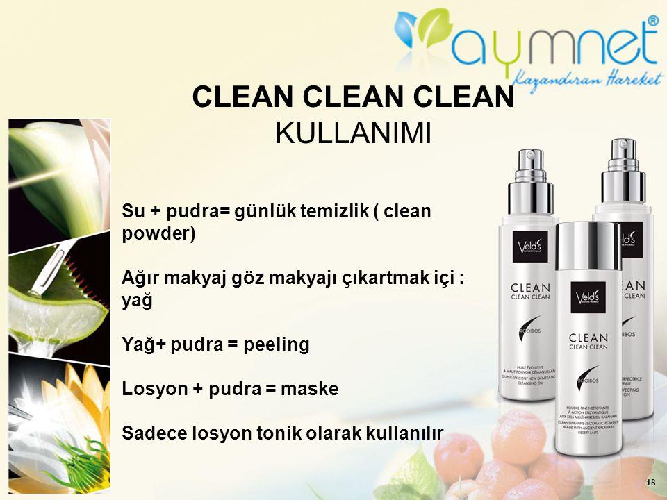 CLEAN CLEAN CLEAN KULLANIMI
