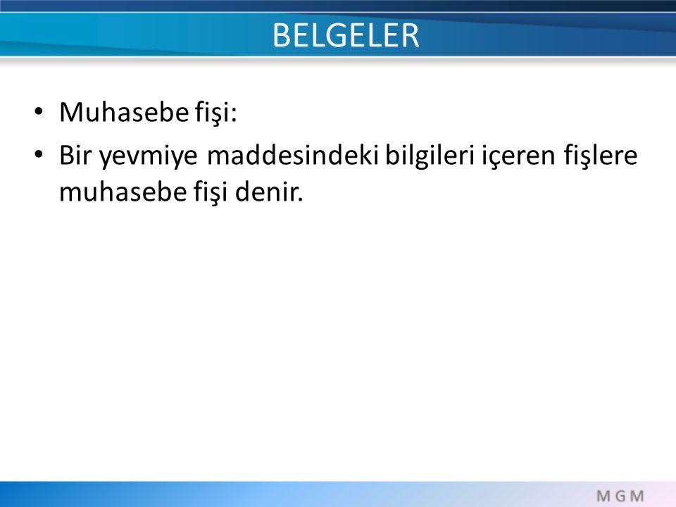 BELGELER Muhasebe fişi: