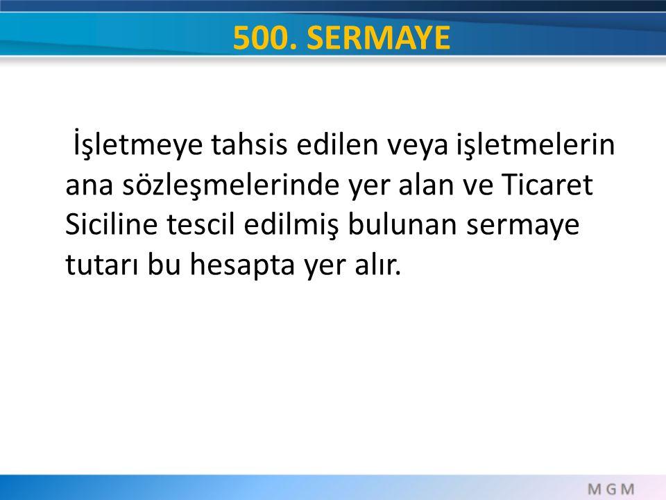500. SERMAYE