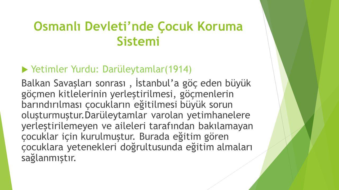 Osmanlı Devleti'nde Çocuk Koruma Sistemi