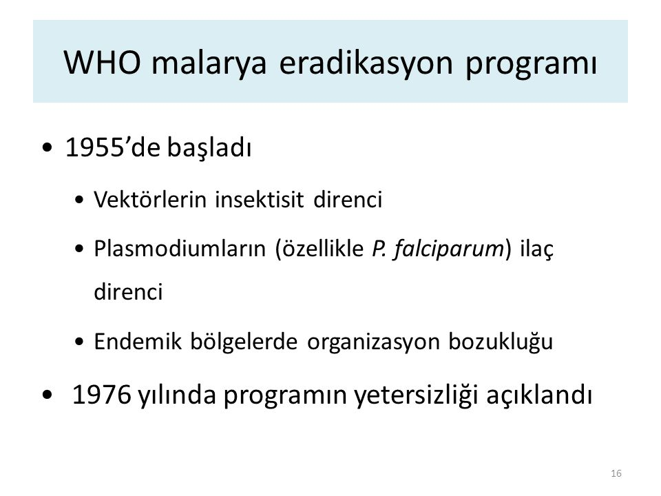 WHO malarya eradikasyon programı
